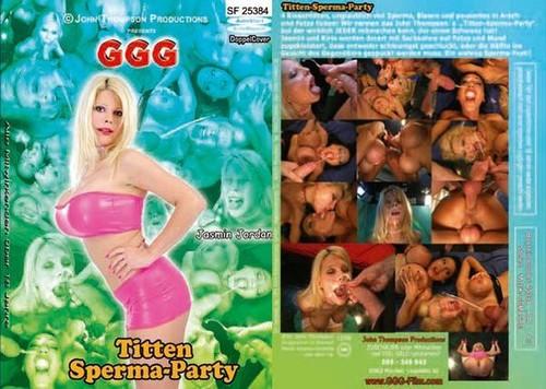 GGG - Titten Sperma Party GERMAN